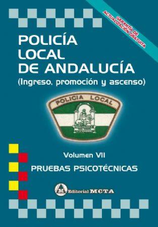 POLICÍA LOCAL DE ANDALUCÍA (VOLUMEN VII PRUEBAS PSICOTÉCNICAS)