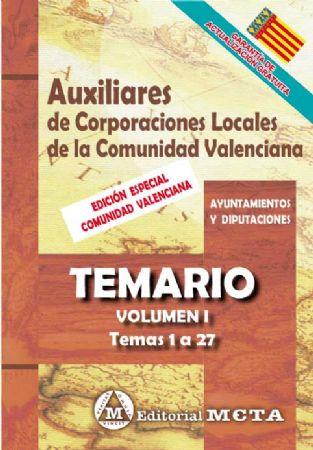 AUXILIARES DE CORPORACIONES LOCALES DE LA COMUNIDAD VALENCIANA (TEMARIO) TEMAS 1 A 27