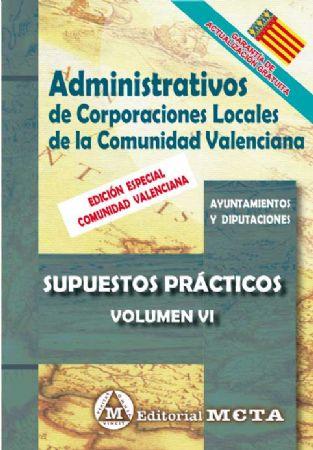 ADMINISTRATIVOS DE CORPORACIONES LOCALES DE LA COMUNIDAD VALENCIANA (SUPUESTOS PRÁCTICOS)