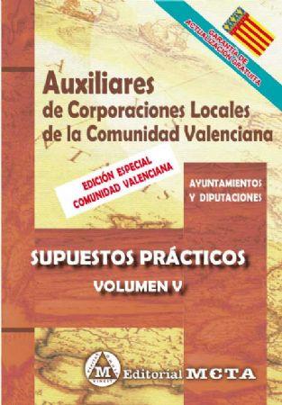 AUXILIARES DE CORPORACIONES LOCALES DE LA COMUNIDAD VALENCIANA (SUPUESTOS PRÁCTICOS)
