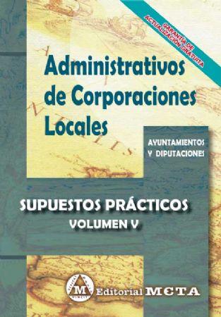 ADMINISTRATIVOS DE CORPORACIONES LOCALES (SUPUESTOS PRÁCTICOS)