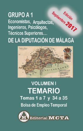 GRUPO A1 DE LA DIPUTACIÓN DE MÁLAGA VOLUMEN I (TEMARIO)