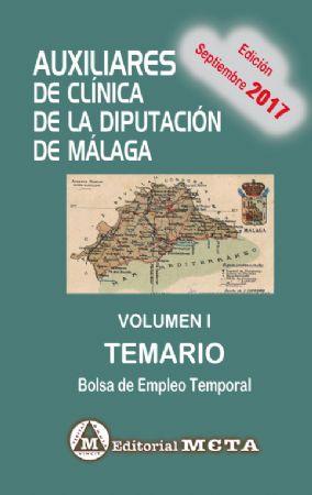 AUXILIARES DE CLÍNICA DE LA DIPUTACIÓN DE MÁLAGA VOLUMEN I (TEMARIO)