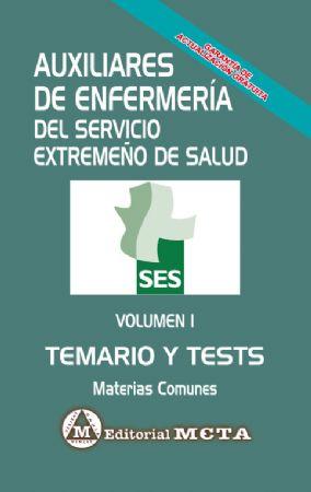 AUXILIARES DE ENFERMERÍA SES MATERIAS COMUNES (TEMARIO Y TESTS) VOLUMEN I