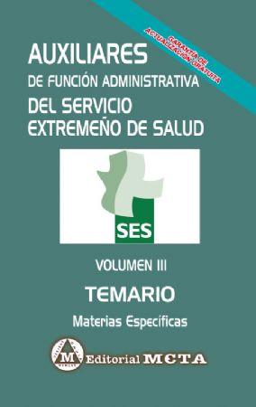 AUXILIARES SES MATERIAS ESPECÍFICAS (TEMARIO) VOLUMEN III