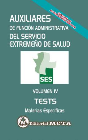 AUXILIARES SES MATERIAS ESPECÍFICAS (TESTS) VOLUMEN IV