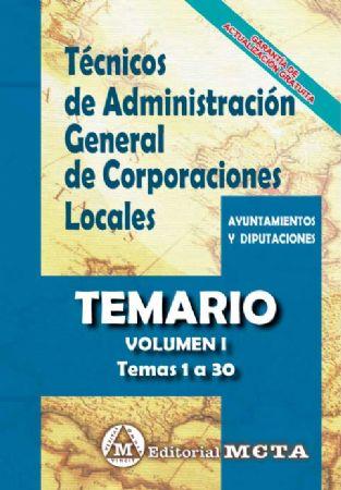 TÉCNICOS DE ADMINISTRACIÓN GENERAL DE CORPORACIONES LOCALES (TEMARIO) TEMAS 1-30