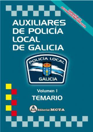 AUXILIARES DE POLICÍA LOCAL DE GALICIA (VOLUMEN I TEMARIO)